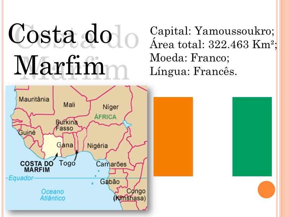 Costa do Marfim Capital: Yamoussoukro; Área total: 322.463 Km²;