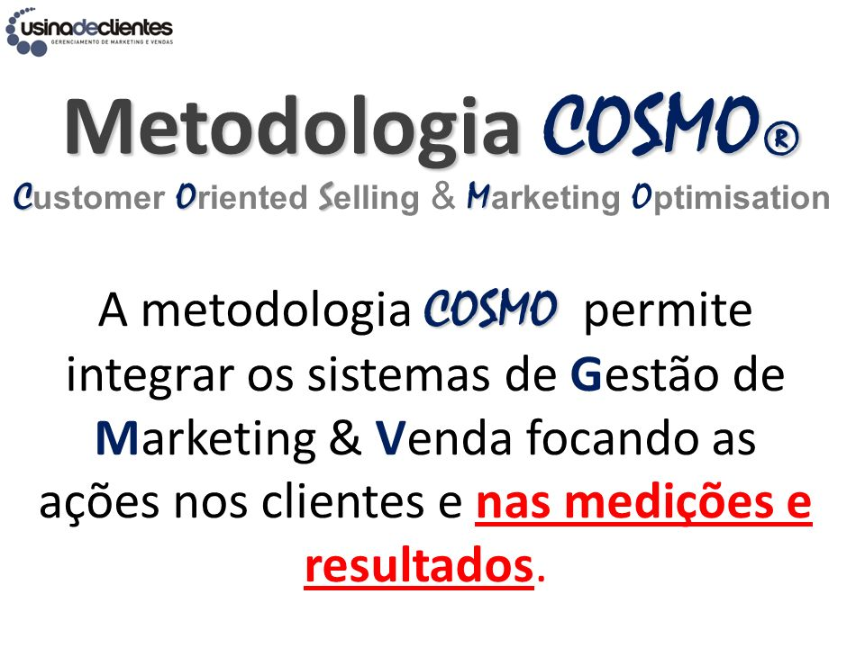 Metodologia COSMO® Customer Oriented Selling & Marketing Optimisation.