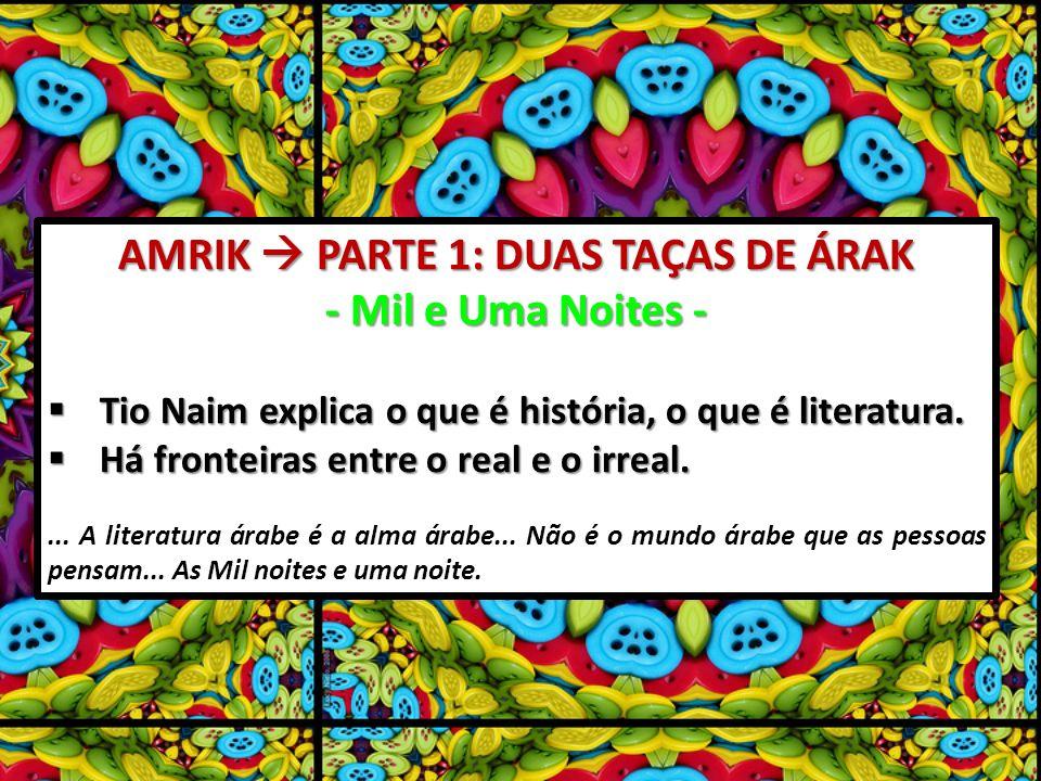 AMRIK  PARTE 1: DUAS TAÇAS DE ÁRAK