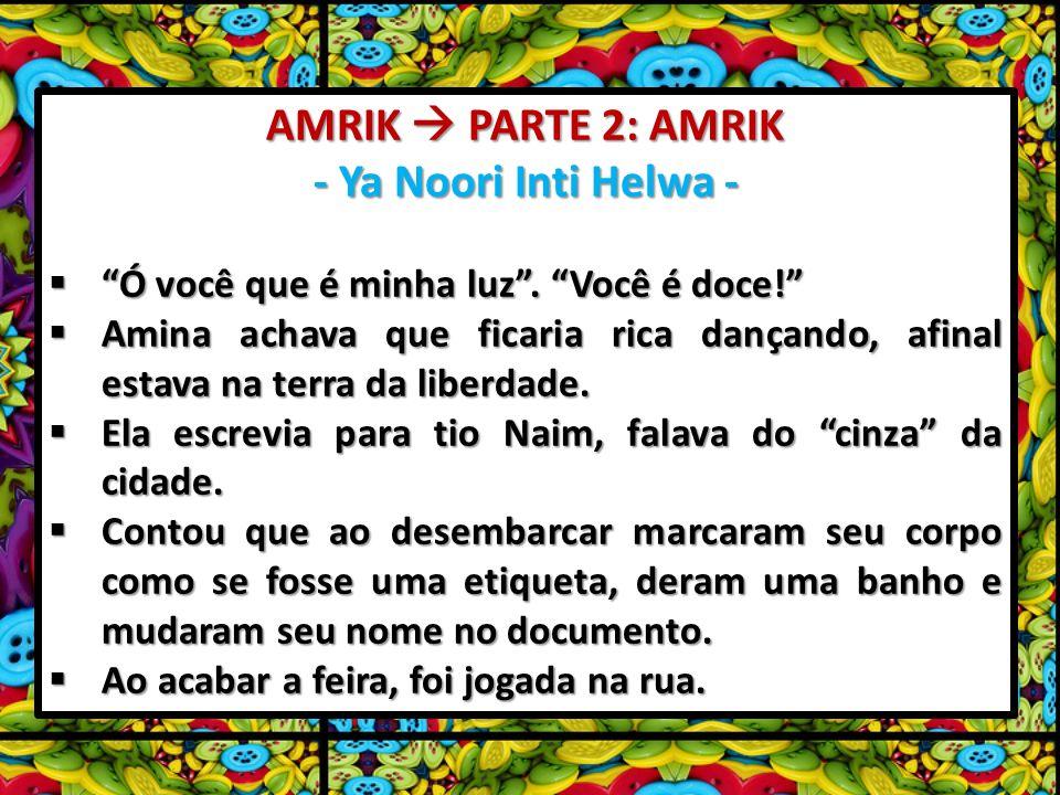 AMRIK  PARTE 2: AMRIK - Ya Noori Inti Helwa -
