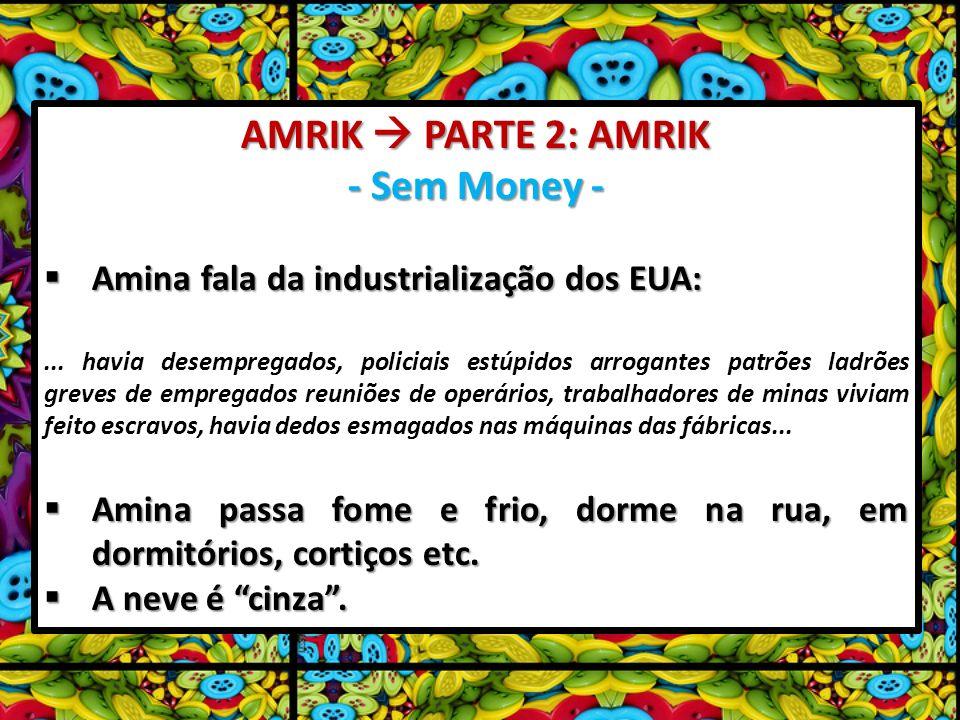 AMRIK  PARTE 2: AMRIK - Sem Money -