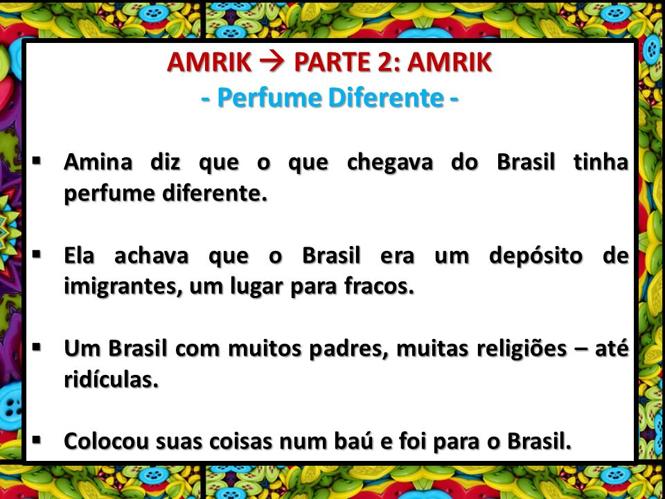 AMRIK  PARTE 2: AMRIK - Perfume Diferente -