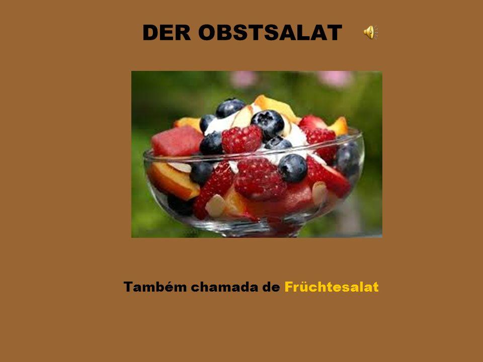 Também chamada de Früchtesalat