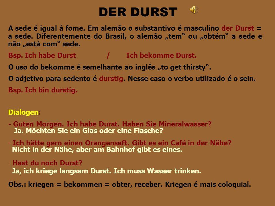 DER DURST