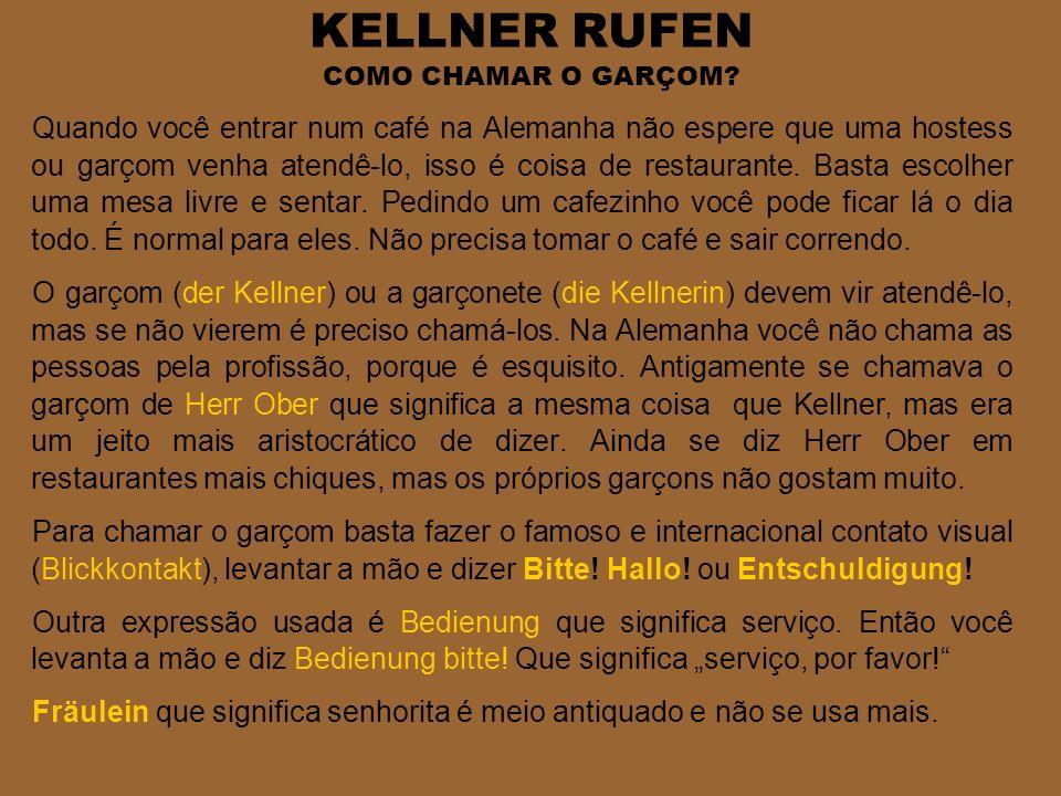 KELLNER RUFEN COMO CHAMAR O GARÇOM