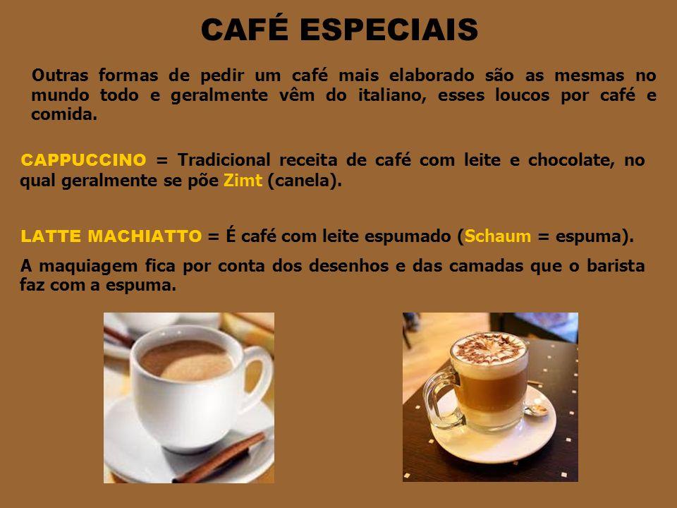 CAFÉ ESPECIAIS
