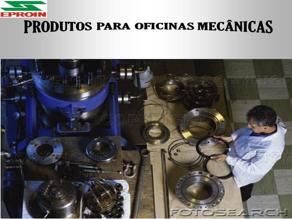 PRODUTOS PARA OFICINAS MECÂNICAS