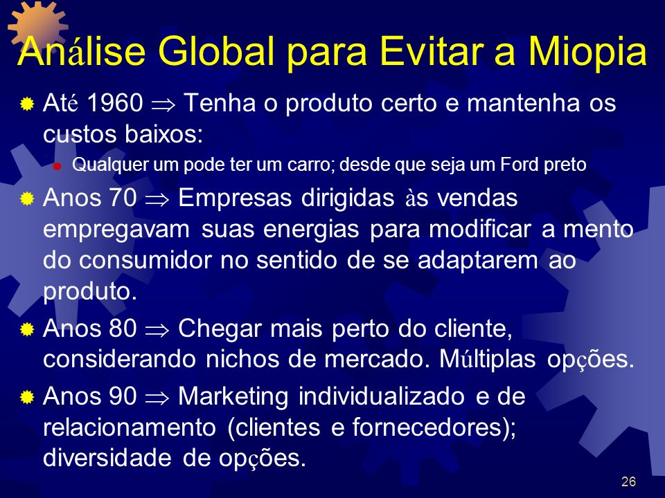 Análise Global para Evitar a Miopia