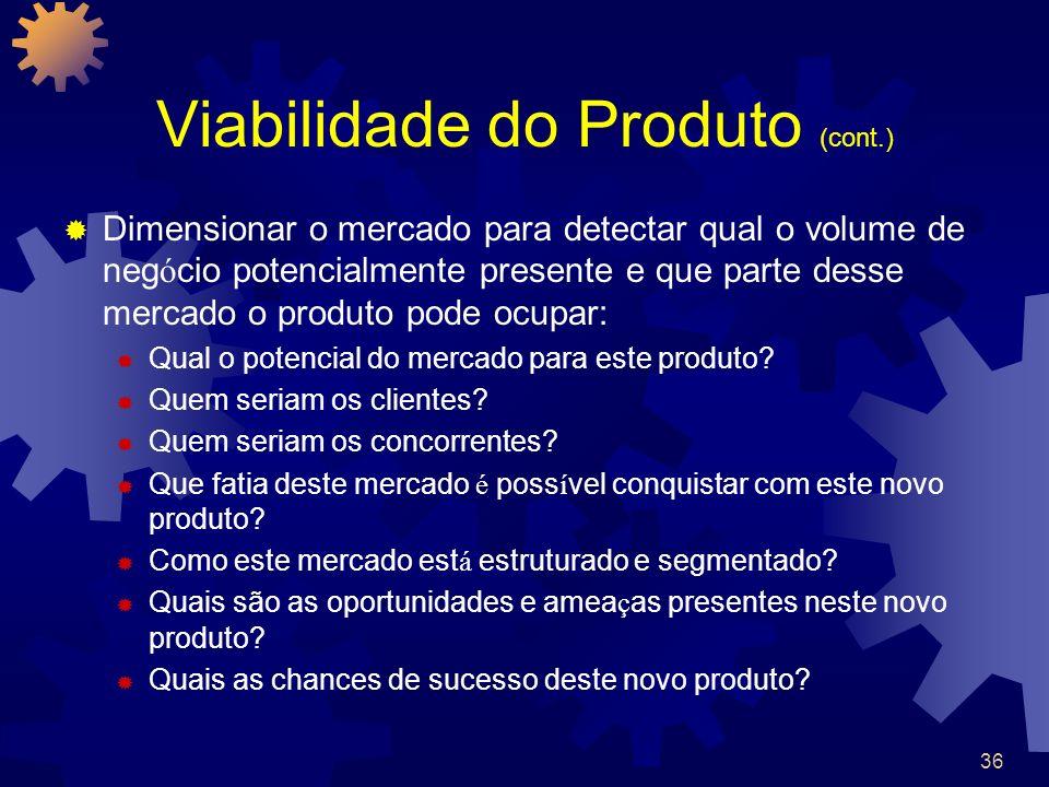 Viabilidade do Produto (cont.)