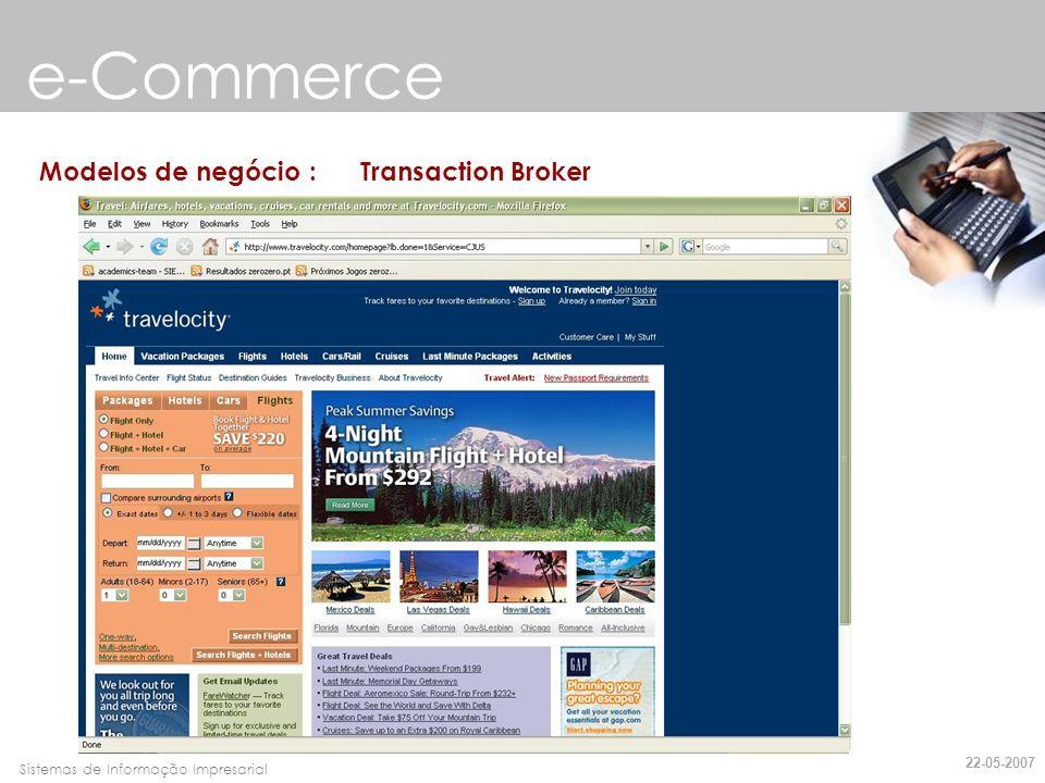 e-Commerce Modelos de negócio : Transaction Broker 22-05-2007
