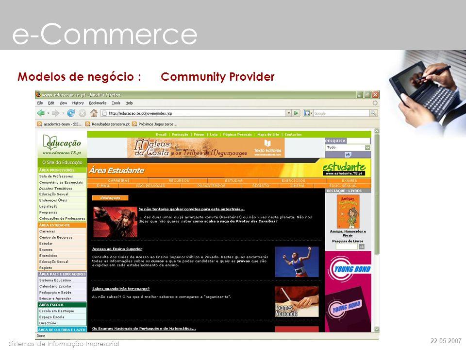 e-Commerce Modelos de negócio : Community Provider 22-05-2007