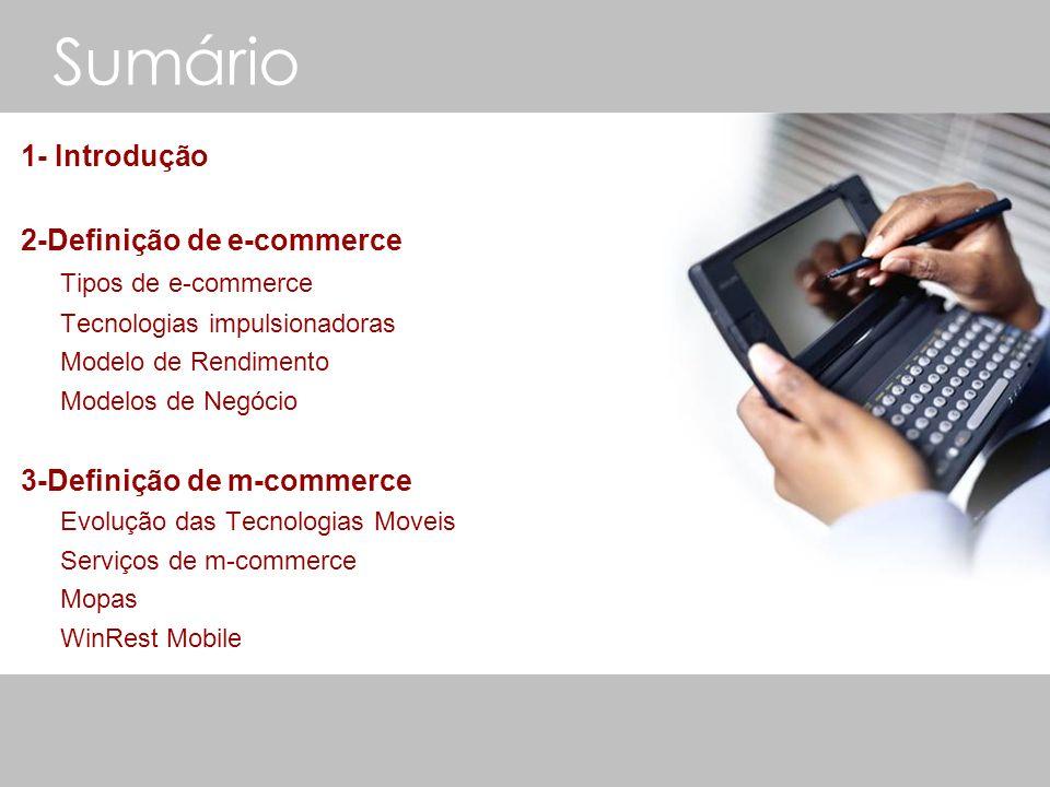 Sumário 1- Introdução 2-Definição de e-commerce Tipos de e-commerce