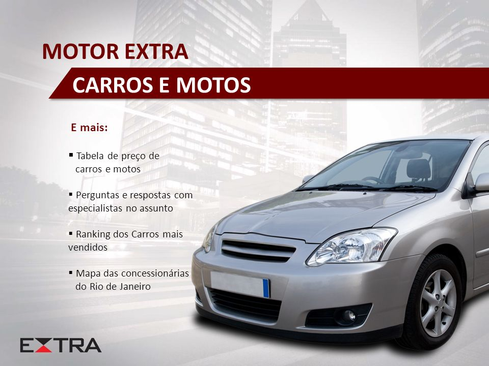 MOTOR EXTRA CARROS E MOTOS E mais: Tabela de preço de carros e motos