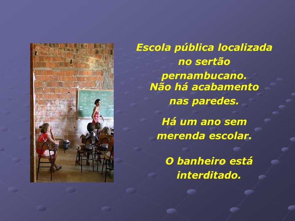 Escola pública localizada no sertão pernambucano.