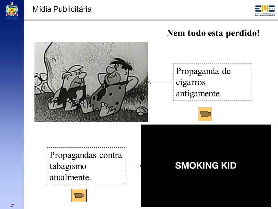 Propaganda de cigarros antigamente.