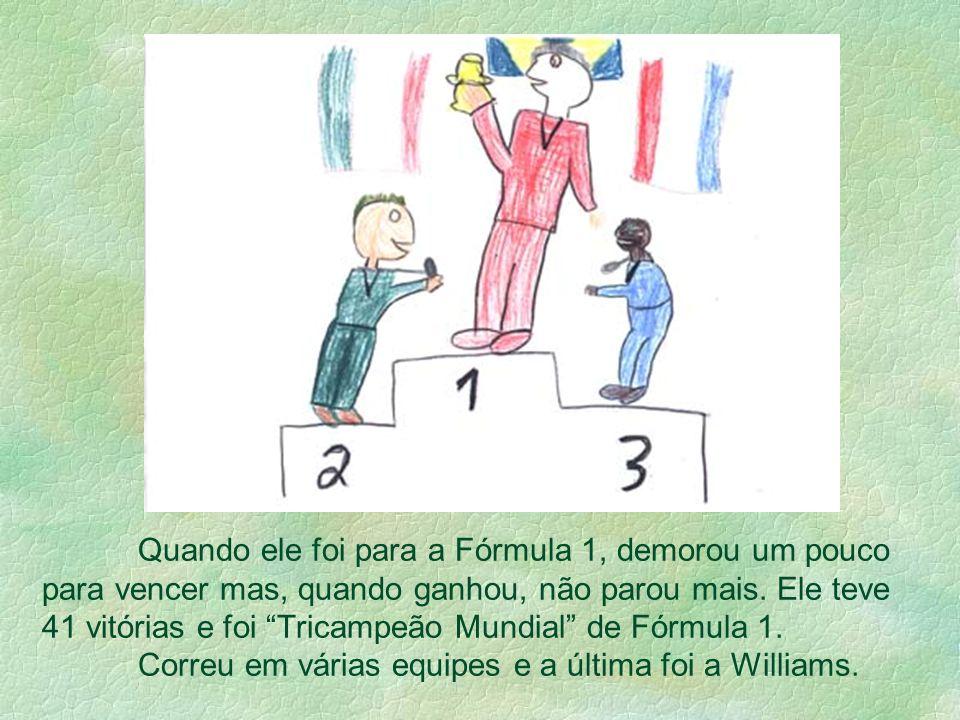 Quando ele foi para a Fórmula 1, demorou um pouco para vencer mas, quando ganhou, não parou mais.