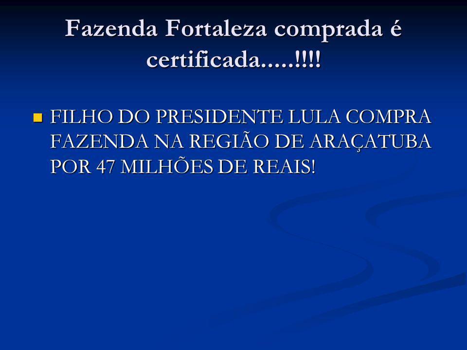 Fazenda Fortaleza comprada é certificada.....!!!!