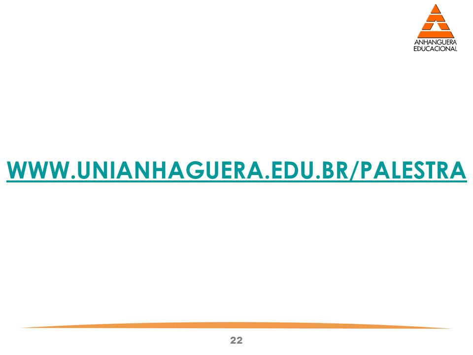WWW.UNIANHAGUERA.EDU.BR/PALESTRA