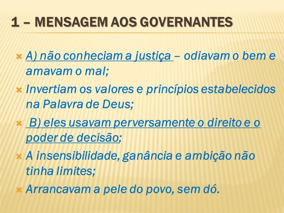 1 – Mensagem aos governantes