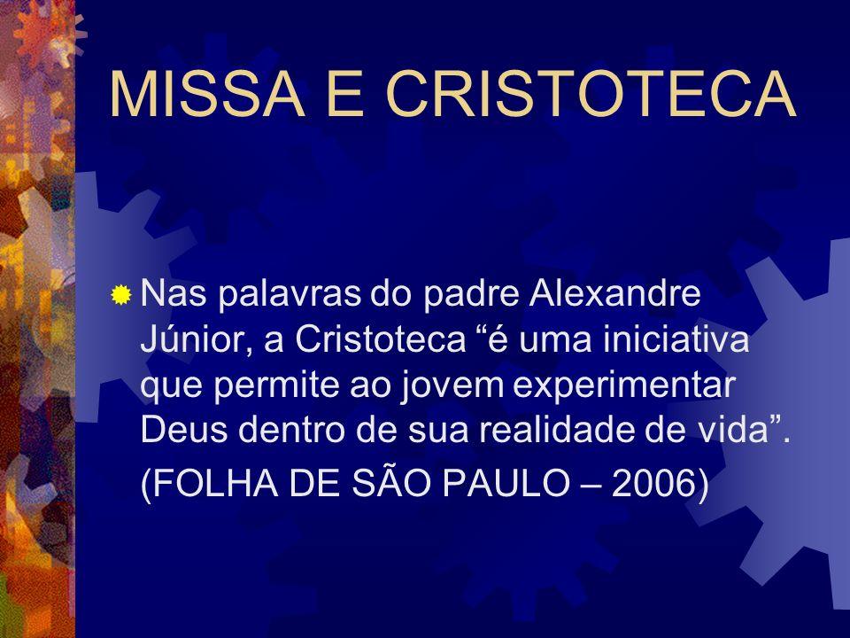 MISSA E CRISTOTECA