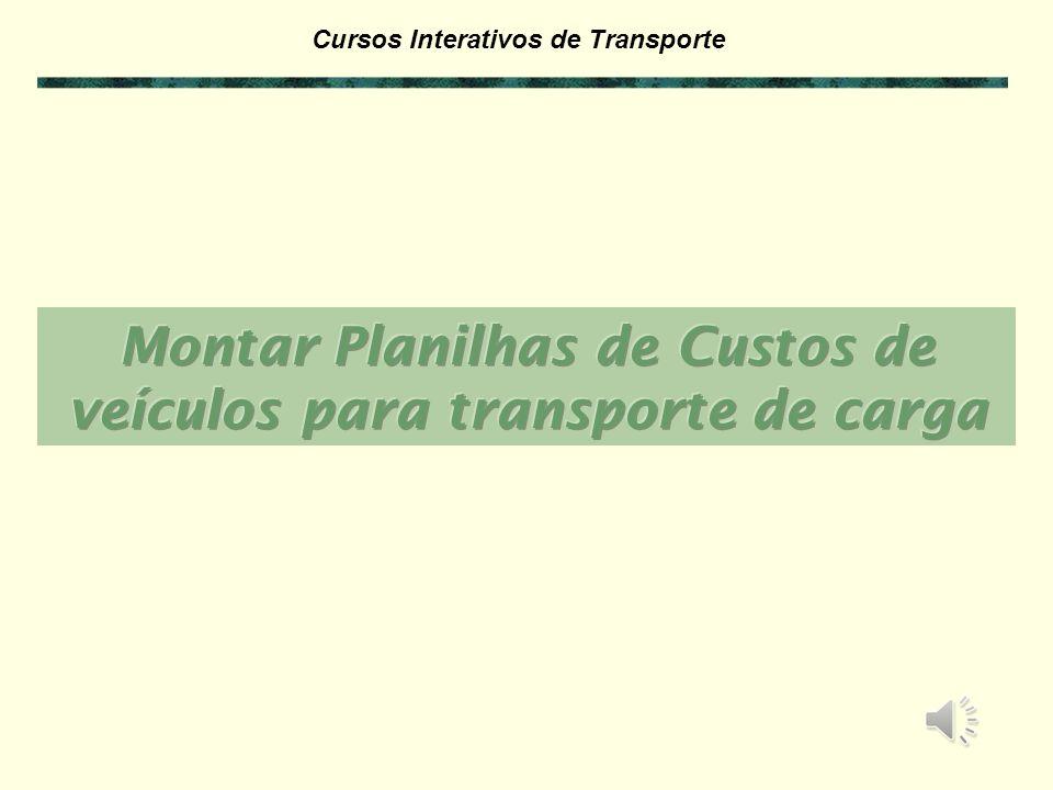 Montar Planilhas de Custos de veículos para transporte de carga