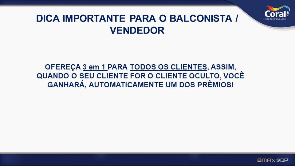 DICA IMPORTANTE PARA O BALCONISTA / VENDEDOR