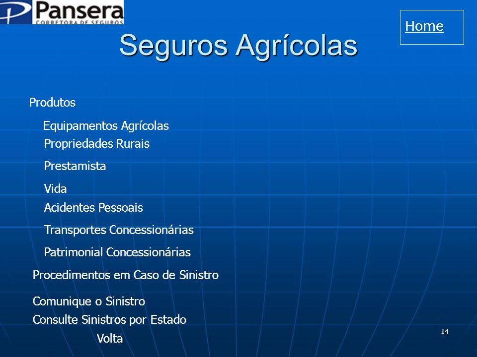 Seguros Agrícolas Home Produtos Equipamentos Agrícolas