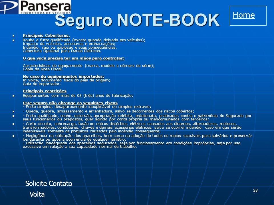 Seguro NOTE-BOOK Home Solicite Contato Volta Principais Coberturas.