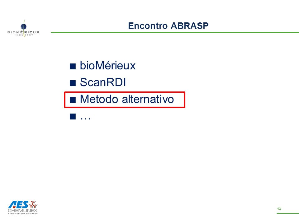 Encontro ABRASP bioMérieux ScanRDI Metodo alternativo …