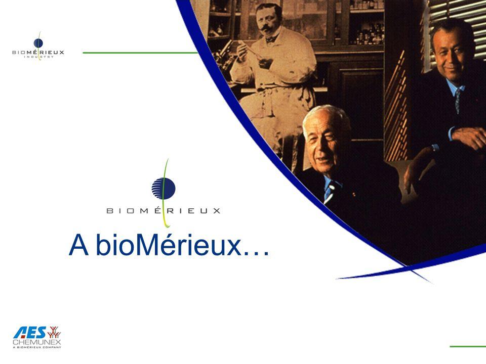 A bioMérieux…