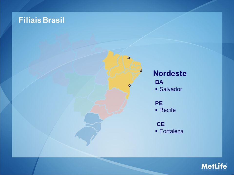 Filiais Brasil Nordeste BA Salvador PE Recife CE Fortaleza 15