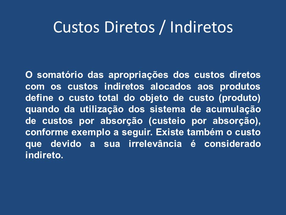 Custos Diretos / Indiretos