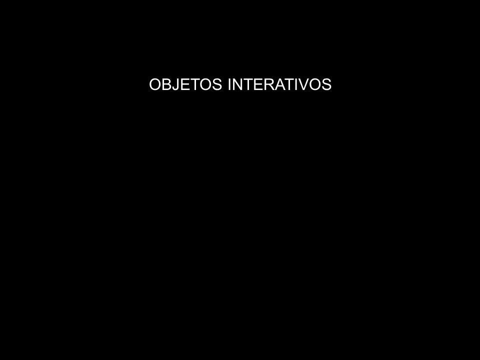 OBJETOS INTERATIVOS
