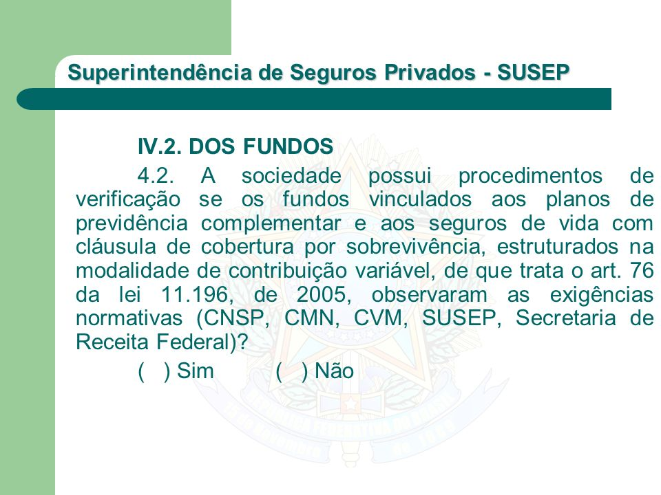IV.2. DOS FUNDOS