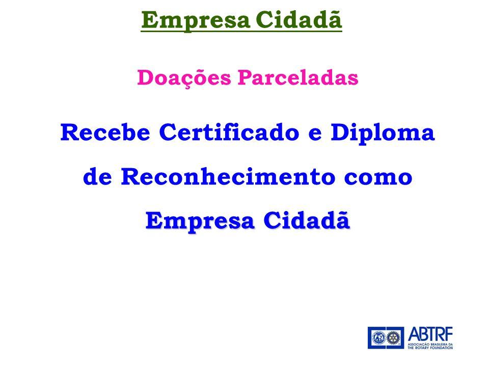 Recebe Certificado e Diploma de Reconhecimento como