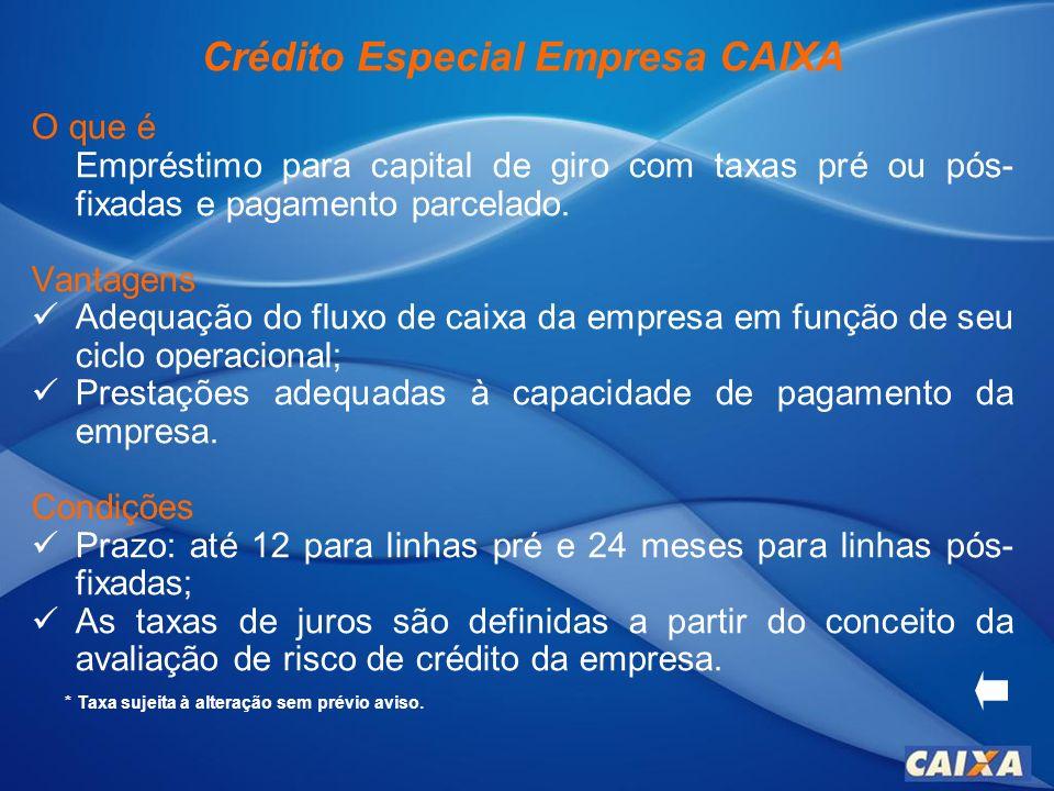 Crédito Especial Empresa CAIXA