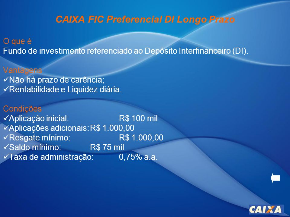 CAIXA FIC Preferencial DI Longo Prazo