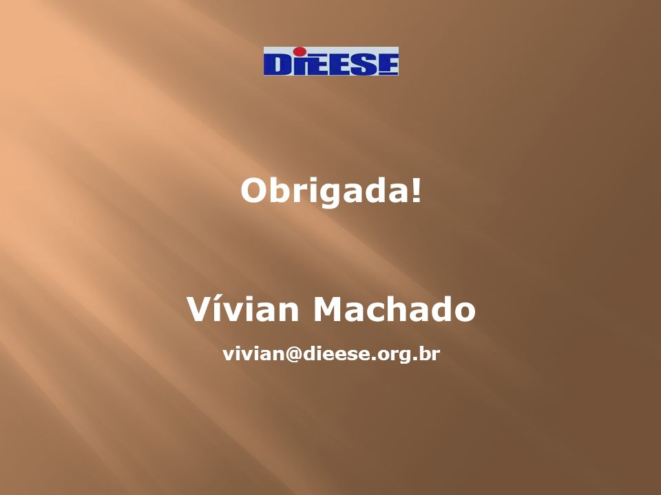 Obrigada! Vívian Machado