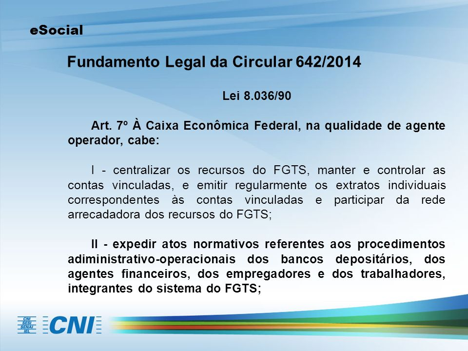 Fundamento Legal da Circular 642/2014