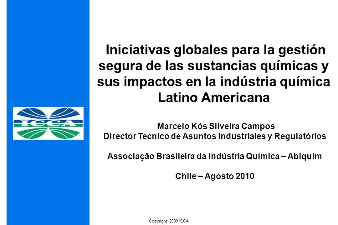 Iniciativas globales para la gestión segura de las sustancias químicas y sus impactos en la indústria química Latino Americana