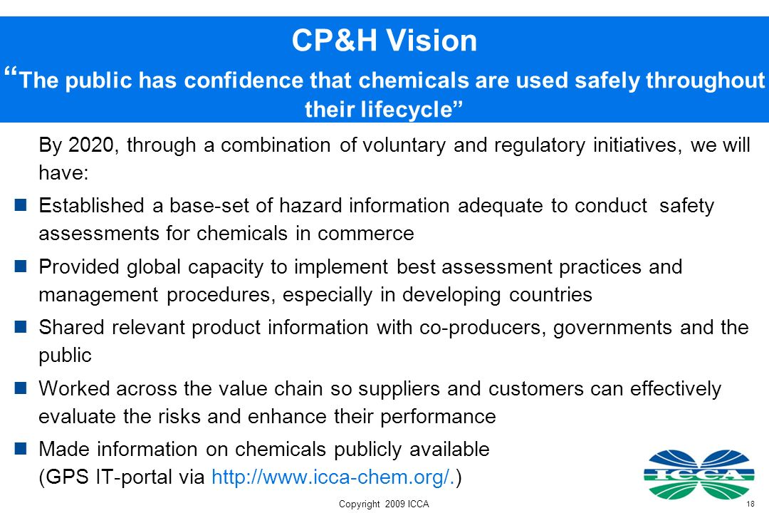 CP&H Vision The public has confidence that chemicals are used safely throughout their lifecycle