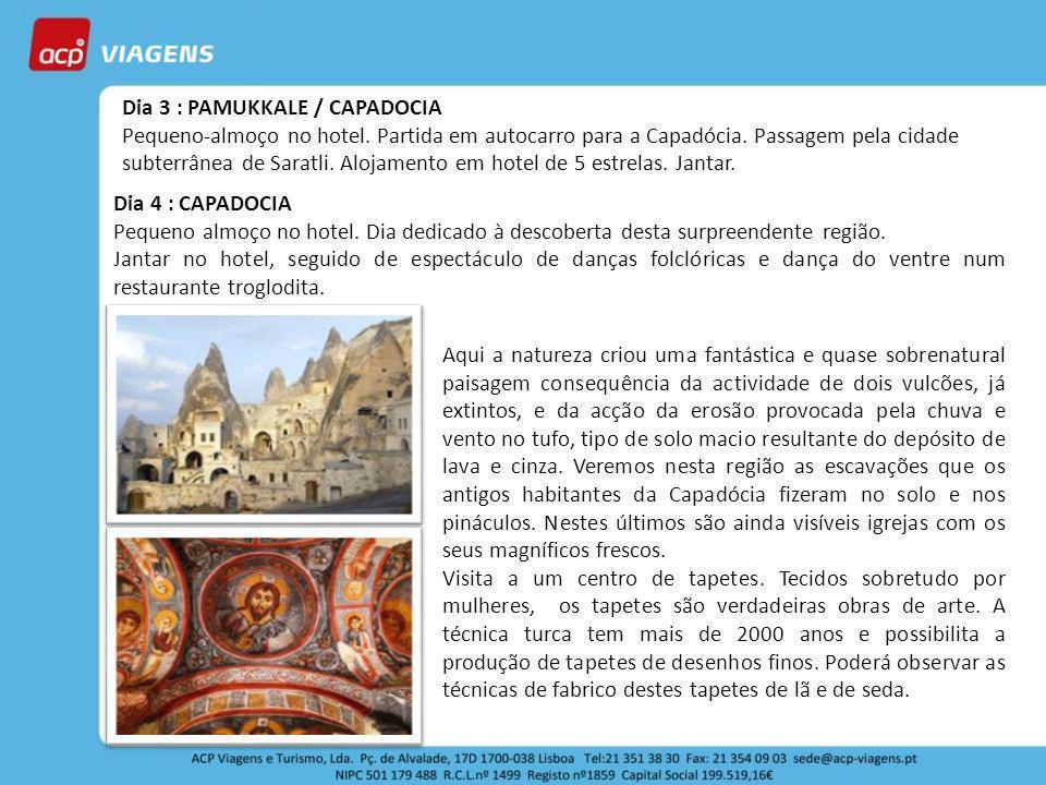 Dia 3 : PAMUKKALE / CAPADOCIA