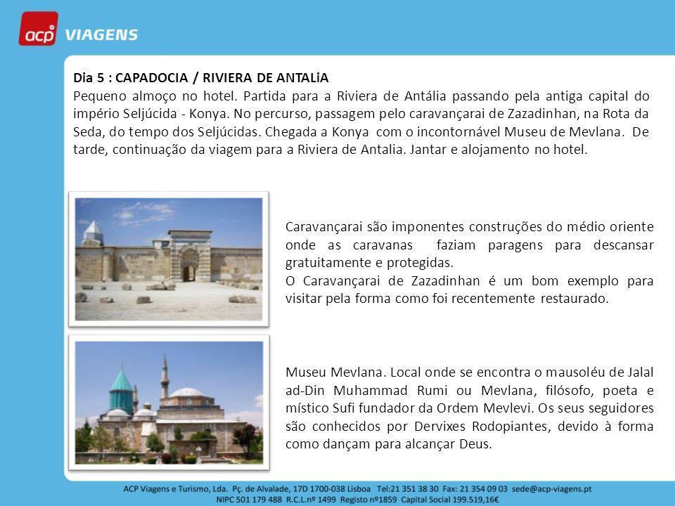 Dia 5 : CAPADOCIA / RIVIERA DE ANTALiA