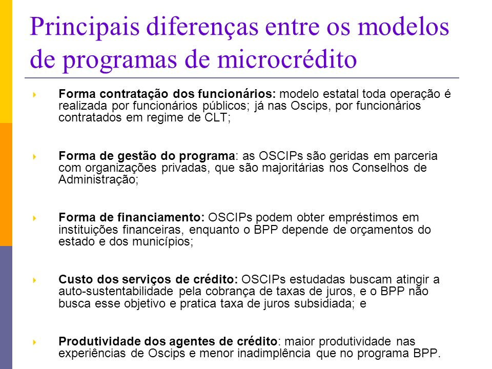 Principais diferenças entre os modelos de programas de microcrédito