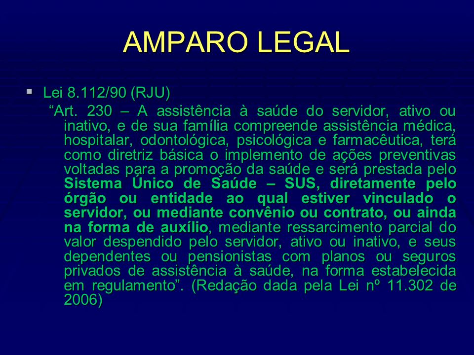 AMPARO LEGAL Lei 8.112/90 (RJU)