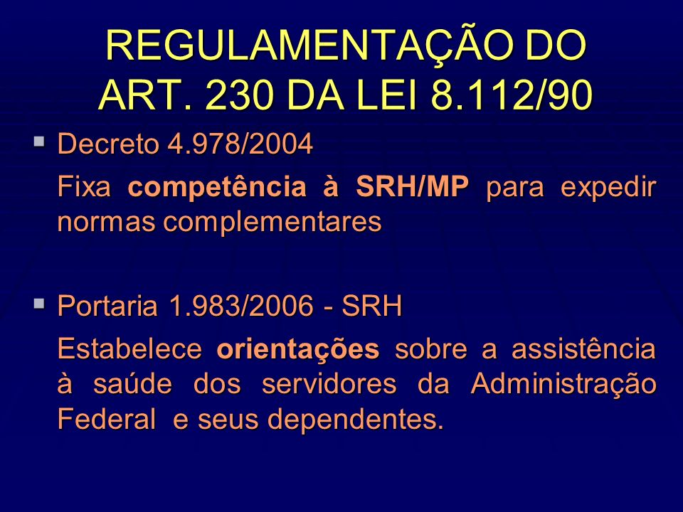 REGULAMENTAÇÃO DO ART. 230 DA LEI 8.112/90
