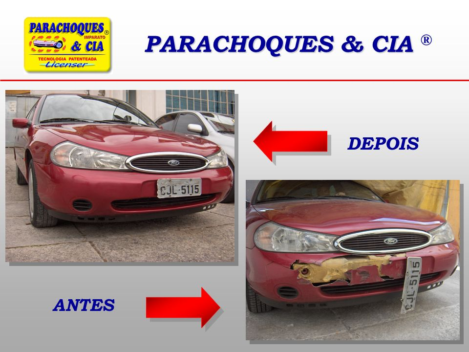 PARACHOQUES & CIA ® DEPOIS ANTES