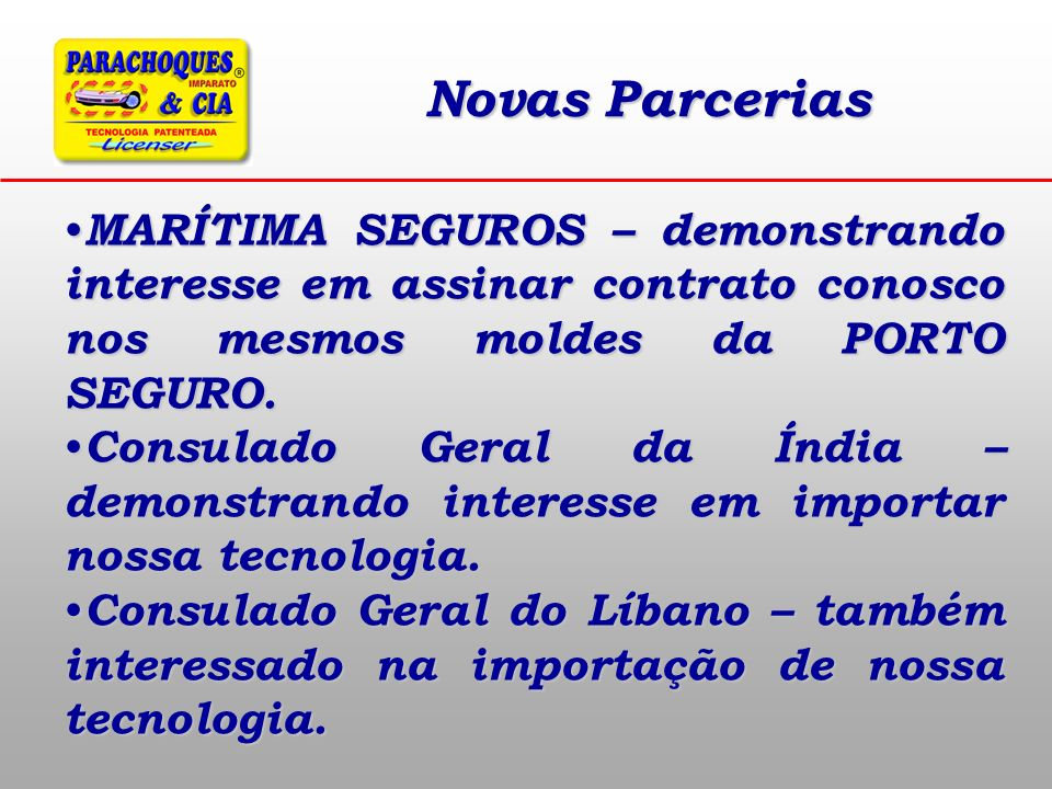 Novas Parcerias MARÍTIMA SEGUROS – demonstrando interesse em assinar contrato conosco nos mesmos moldes da PORTO SEGURO.