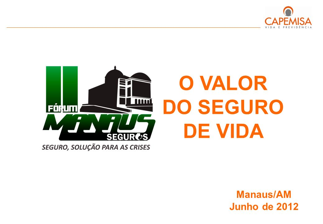 O VALOR DO SEGURO DE VIDA