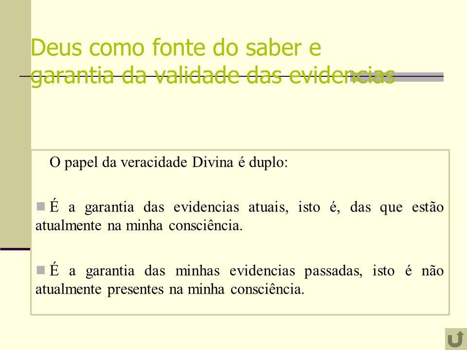 Deus como fonte do saber e garantia da validade das evidencias